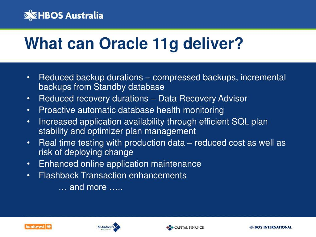 What can Oracle 11g deliver?