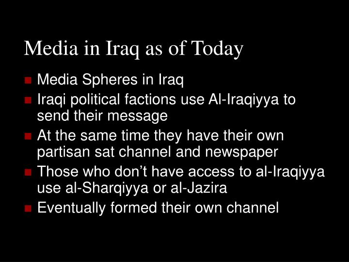 Media in Iraq as of Today