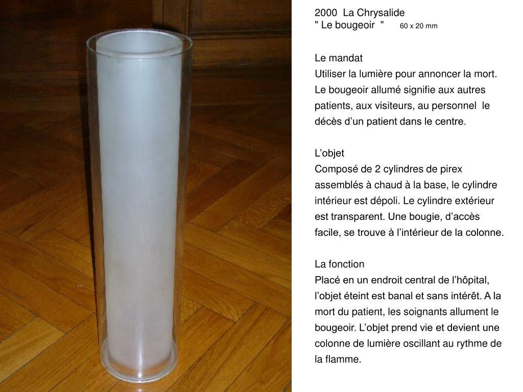2000  La Chrysalide