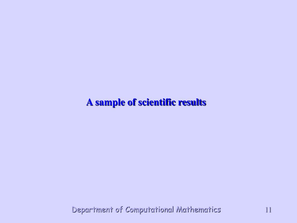 A sample of scientific results