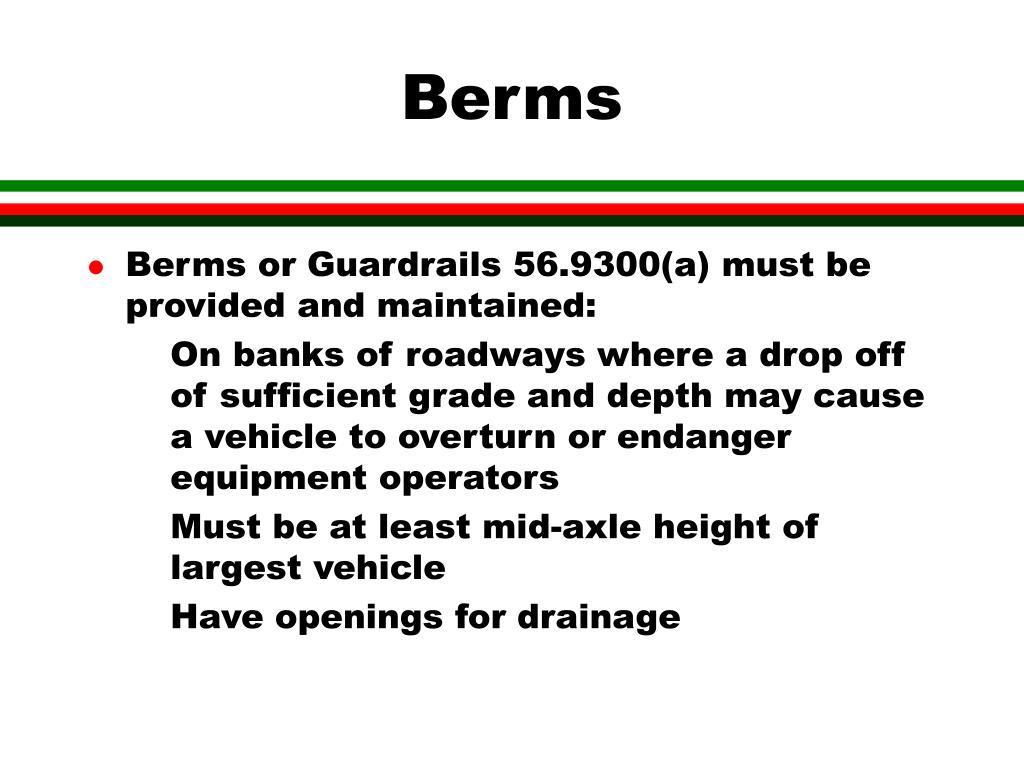 Berms