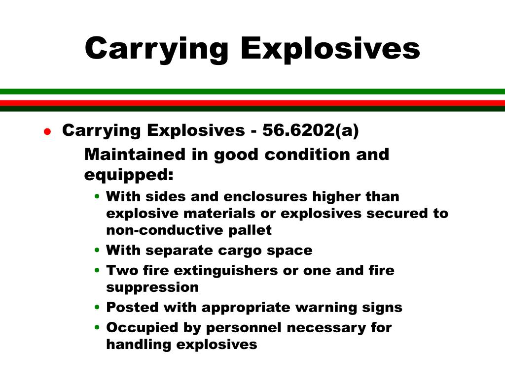Carrying Explosives