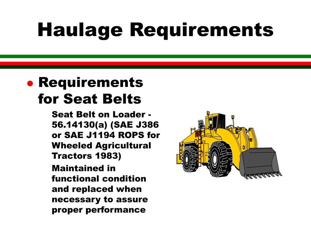 Haulage Requirements