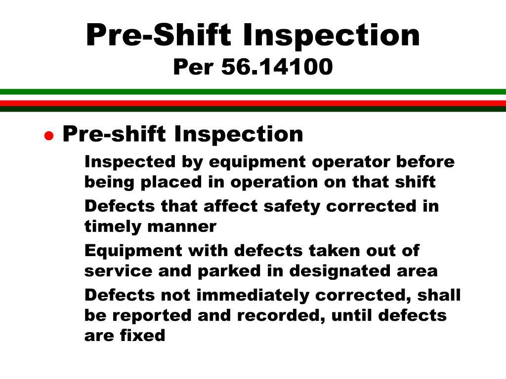 Pre-Shift Inspection