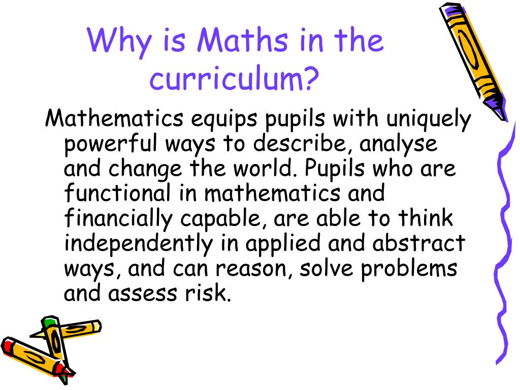 Why is Maths in the curriculum?