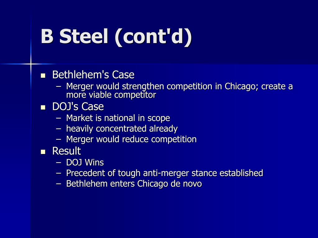 B Steel (cont'd)