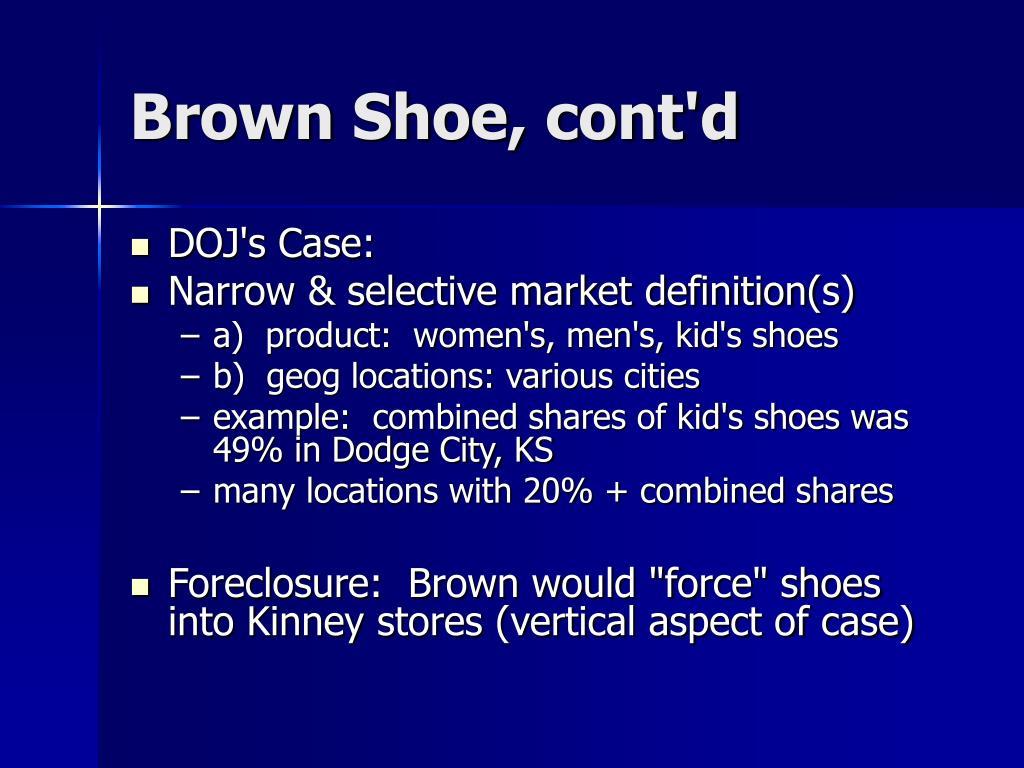 Brown Shoe, cont'd