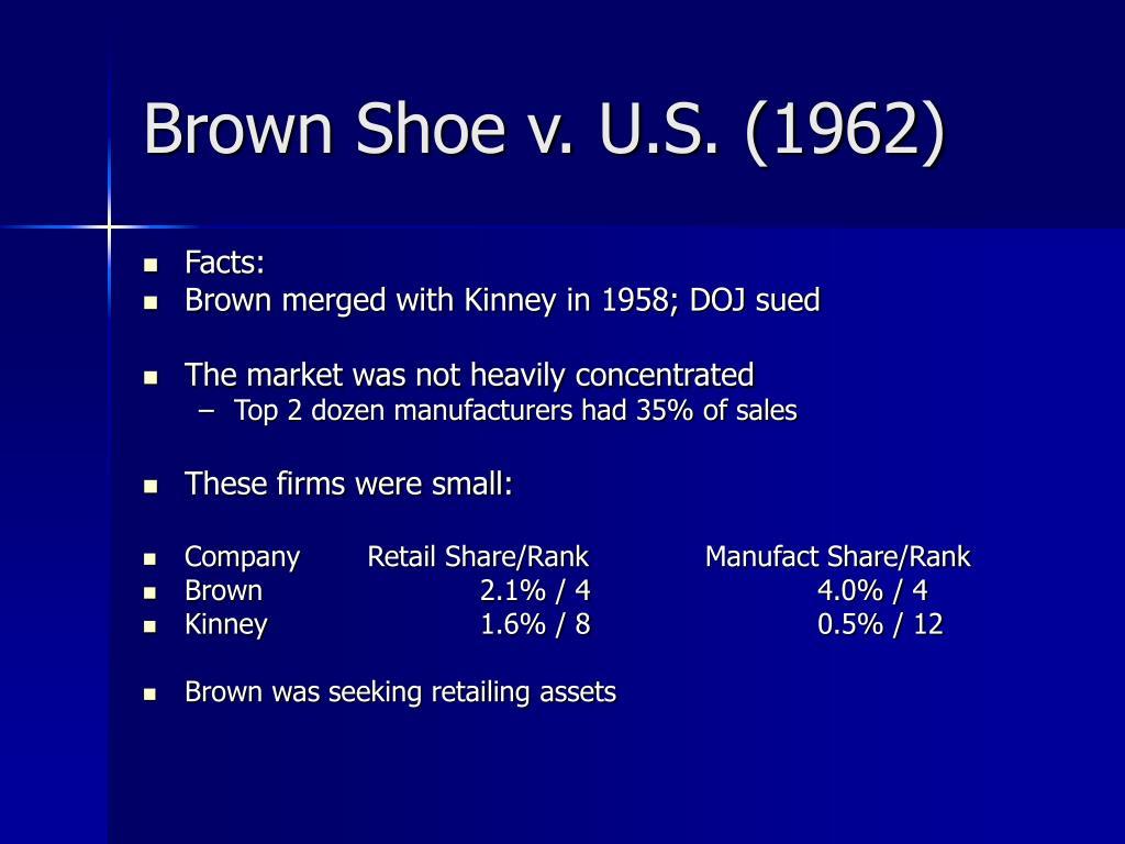 Brown Shoe v. U.S. (1962)