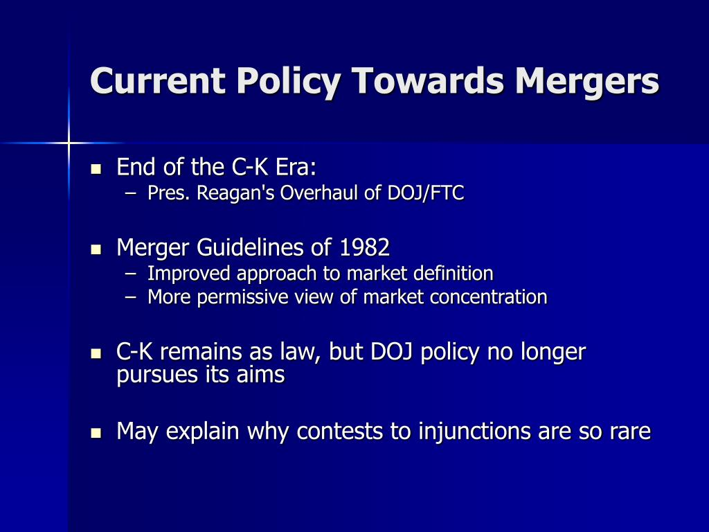 Current Policy Towards Mergers