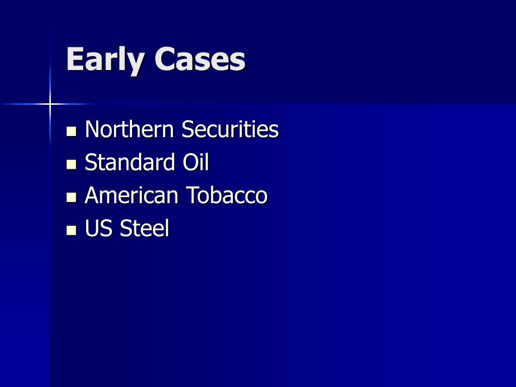 Early Cases