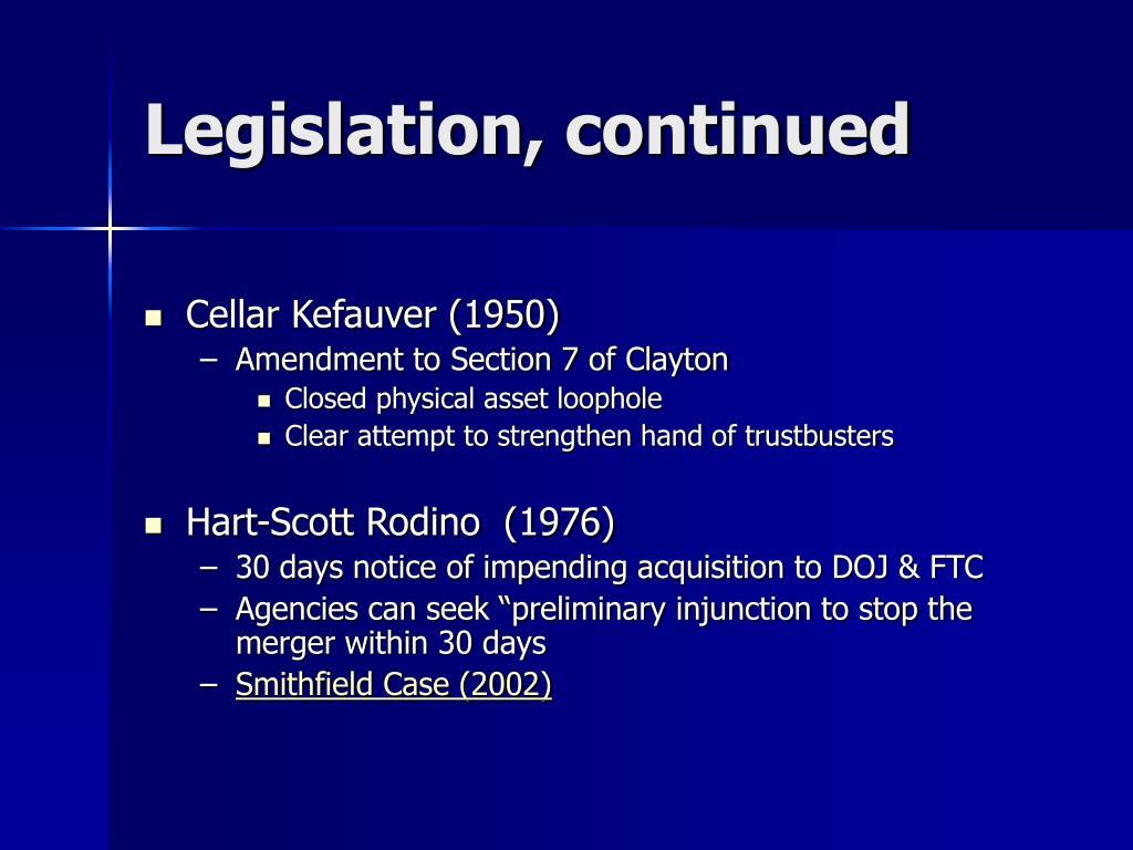 Legislation, continued