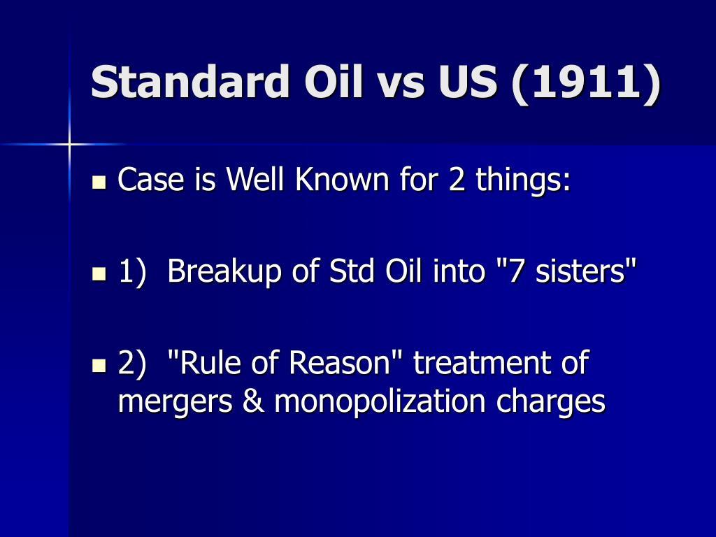 Standard Oil vs US (1911)