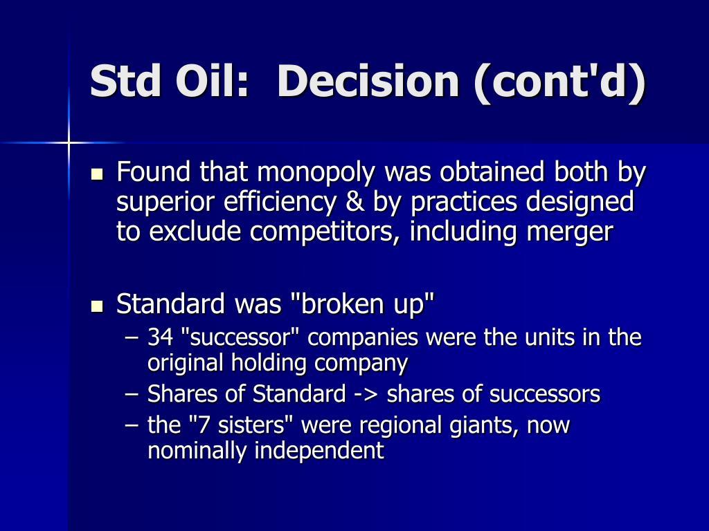 Std Oil:  Decision (cont'd)
