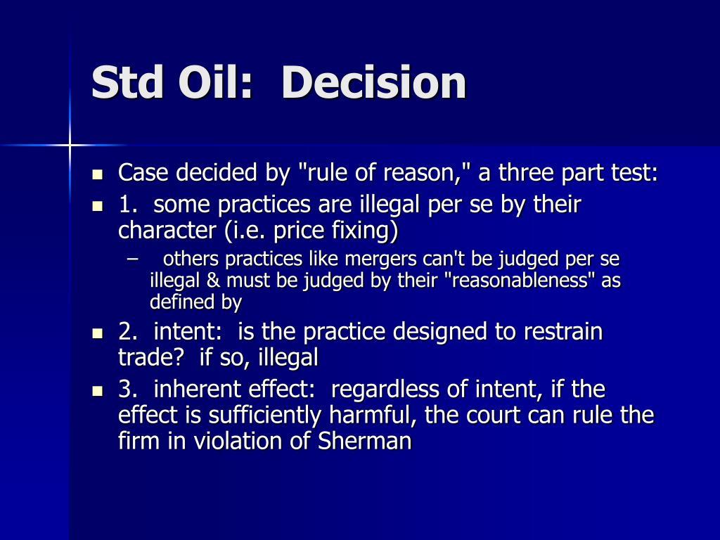 Std Oil:  Decision