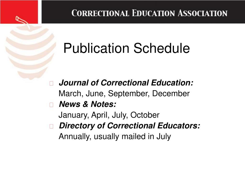 Publication Schedule