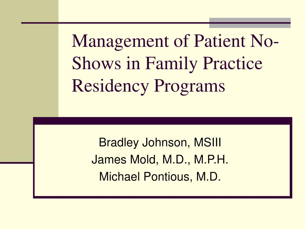 Management of Patient No-Shows in Family Practice Residency Programs
