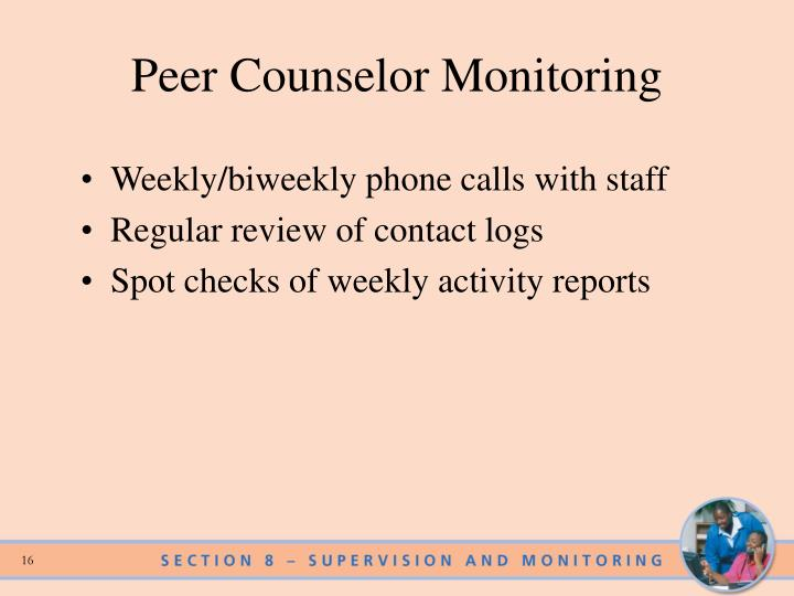 Peer Counselor Monitoring