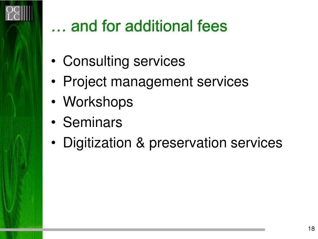 … and for additional fees