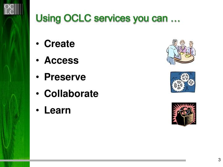 Using oclc services you can