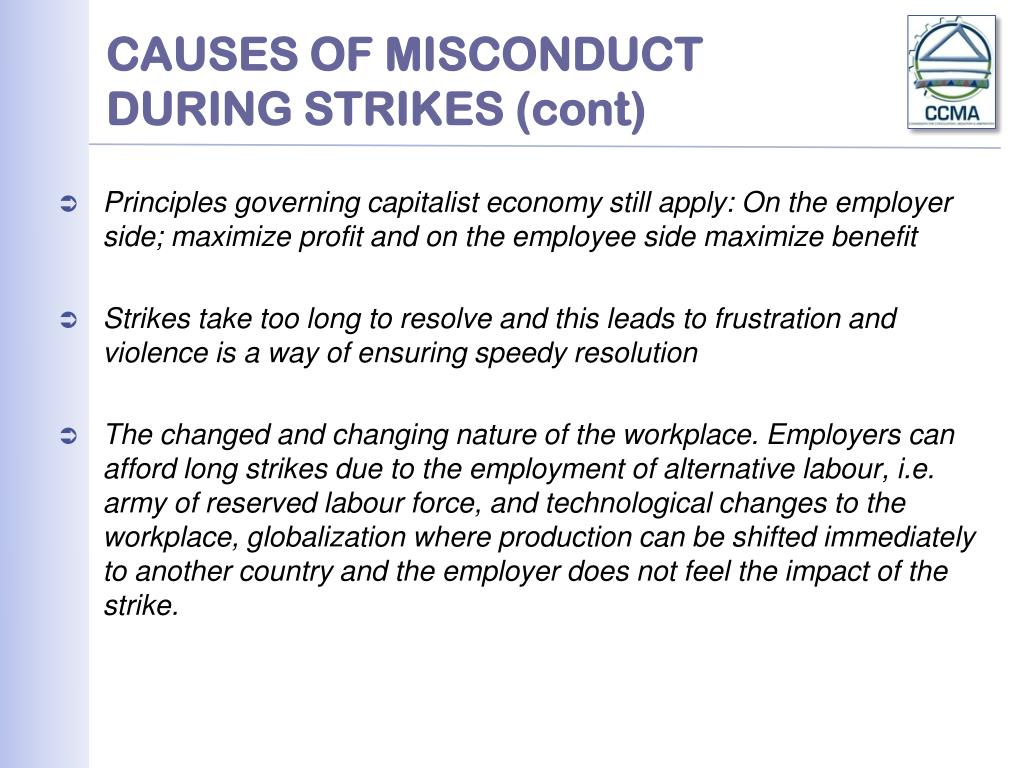 CAUSES OF MISCONDUCT DURING STRIKES (cont)