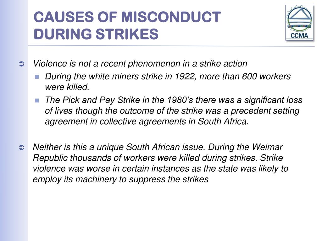 CAUSES OF MISCONDUCT DURING