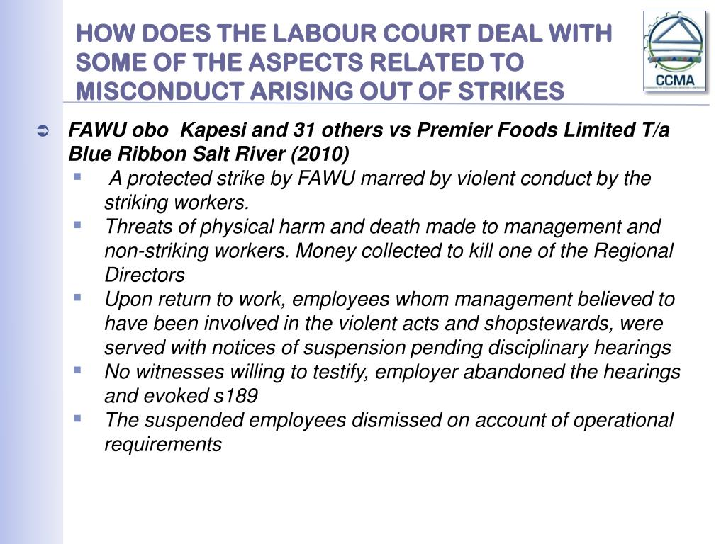 HOW DOES THE LABOUR COURT DEAL WITH SOME OF THE ASPECTS RELATED TO MISCONDUCT ARISING OUT OF STRIKES