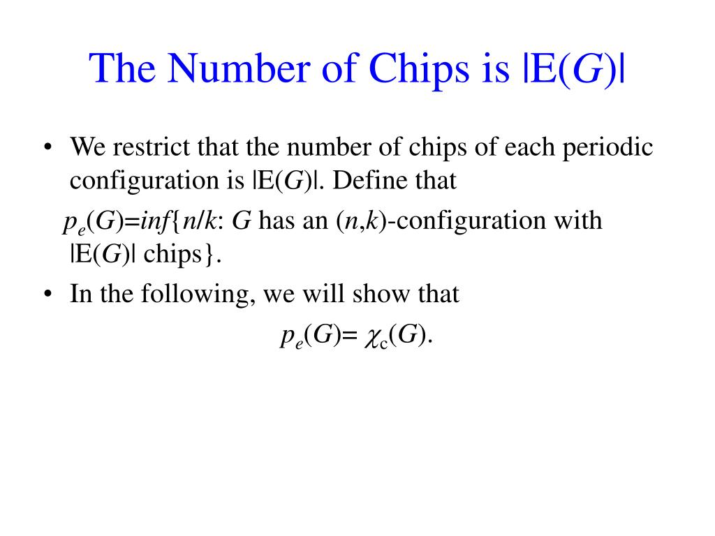 The Number of Chips is |E(