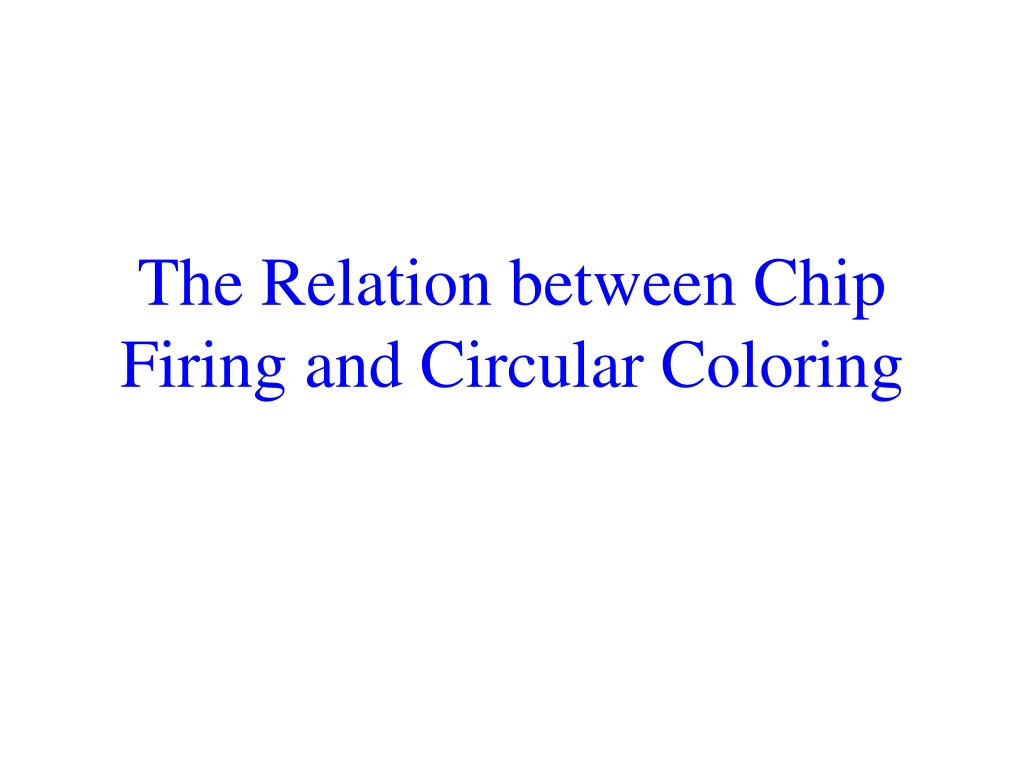 The Relation between Chip Firing and Circular Coloring