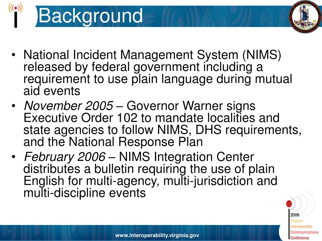 National Incident Management System (NIMS) released by federal government including a requirement to use plain language during mutual aid events