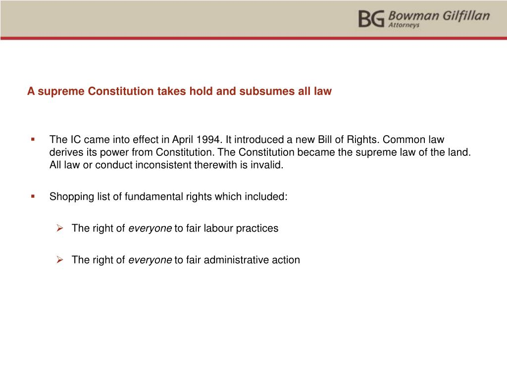 A supreme Constitution takes hold and subsumes all law
