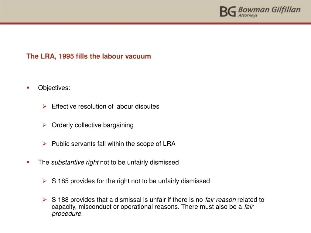 The LRA, 1995 fills the labour vacuum