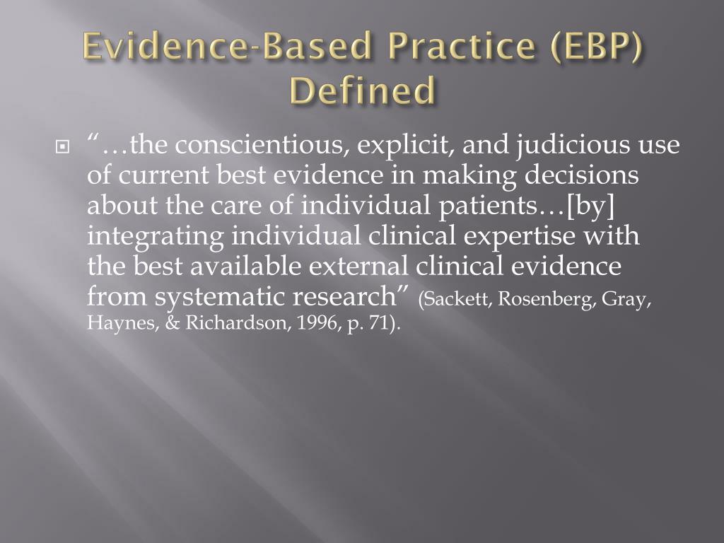 Evidence-Based Practice (EBP) Defined