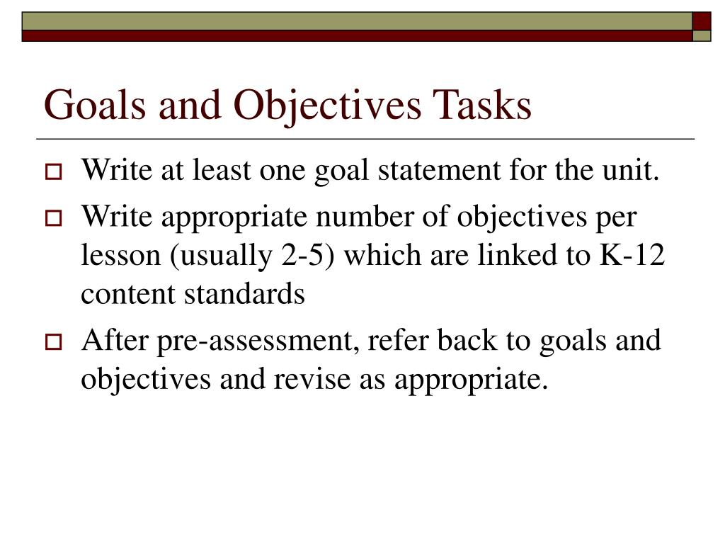 Goals and Objectives Tasks