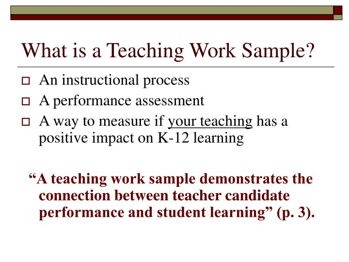 What is a teaching work sample