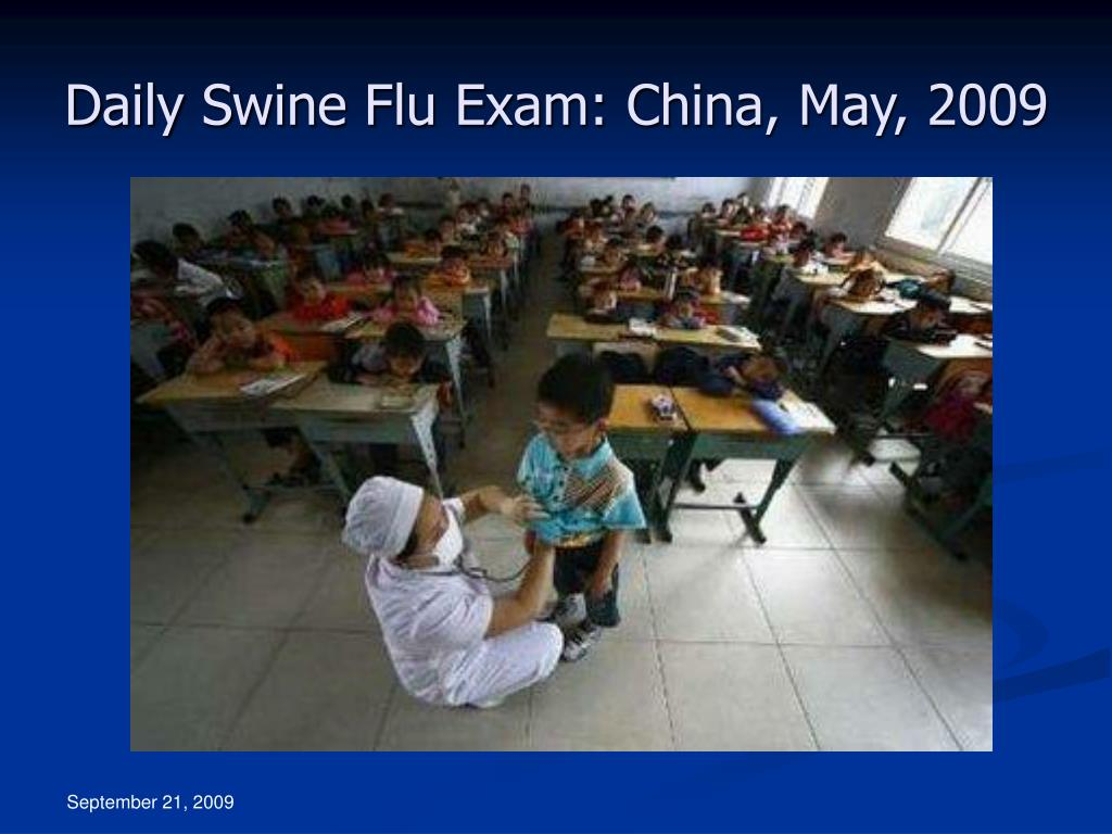 Daily Swine Flu Exam: China, May, 2009
