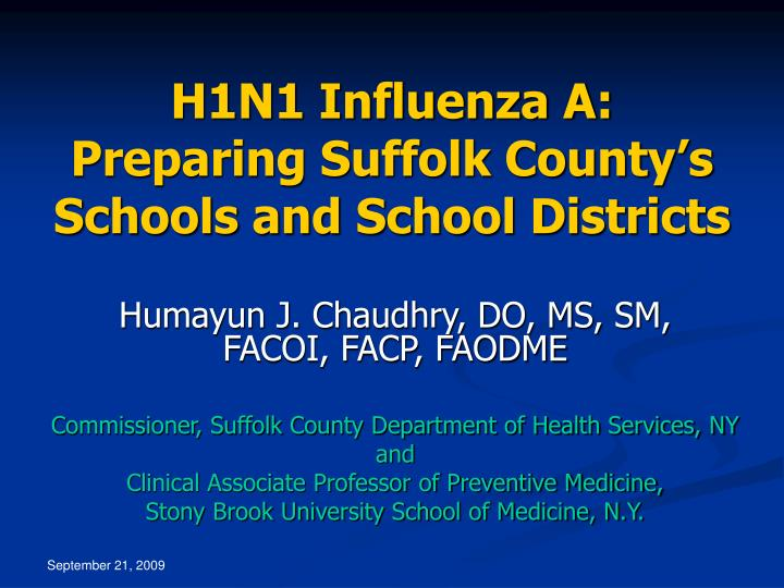 H1n1 influenza a preparing suffolk county s schools and school districts