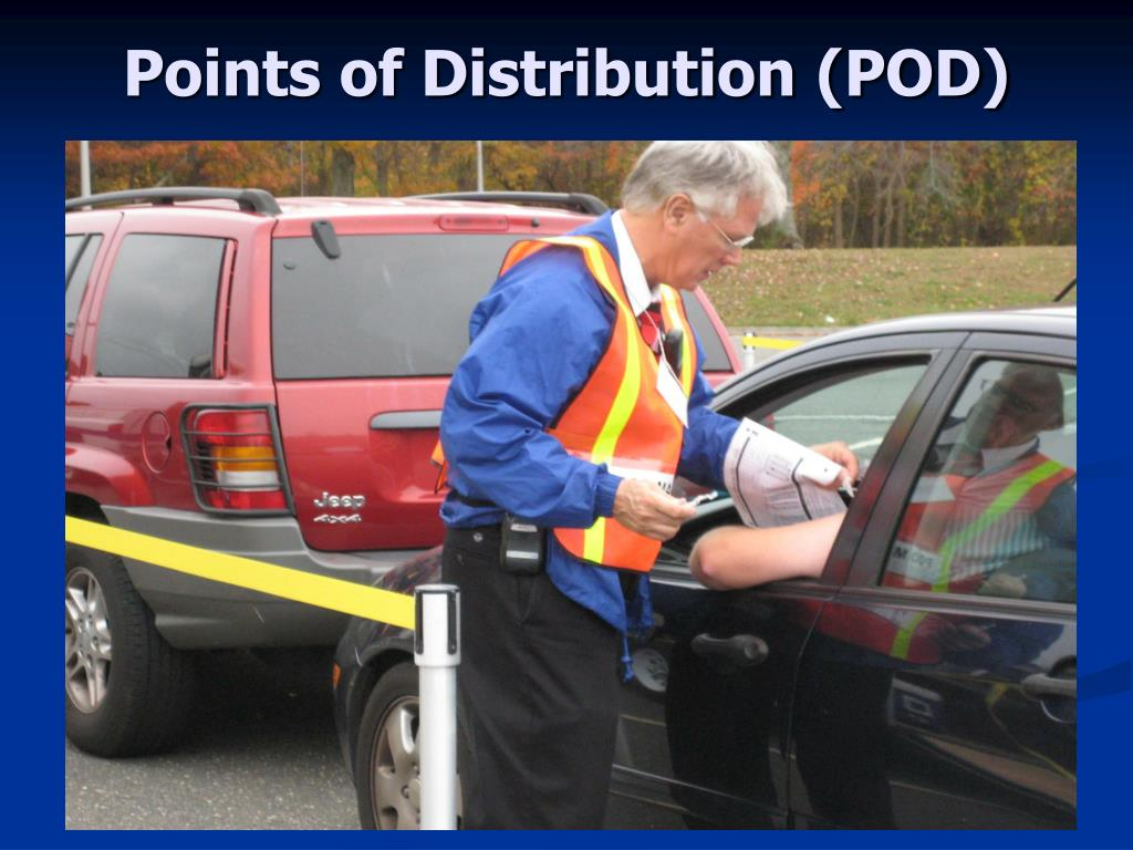 Points of Distribution (POD)