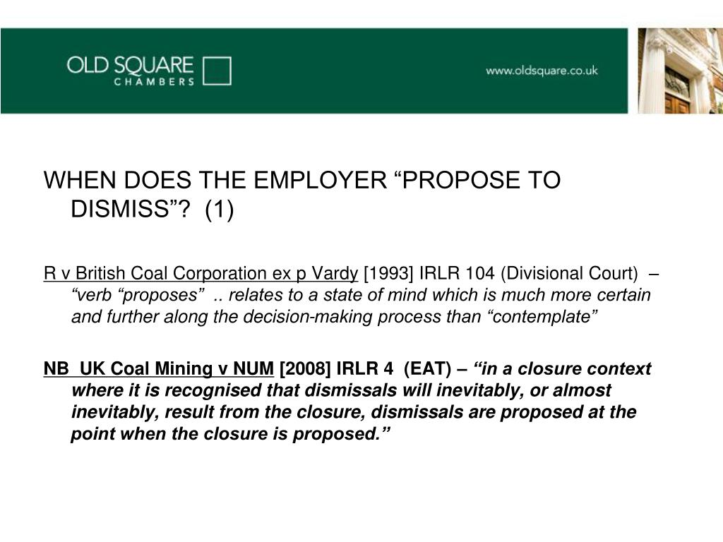 "WHEN DOES THE EMPLOYER ""PROPOSE TO DISMISS""?  (1)"