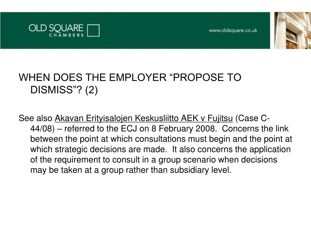 "WHEN DOES THE EMPLOYER ""PROPOSE TO DISMISS""? (2)"