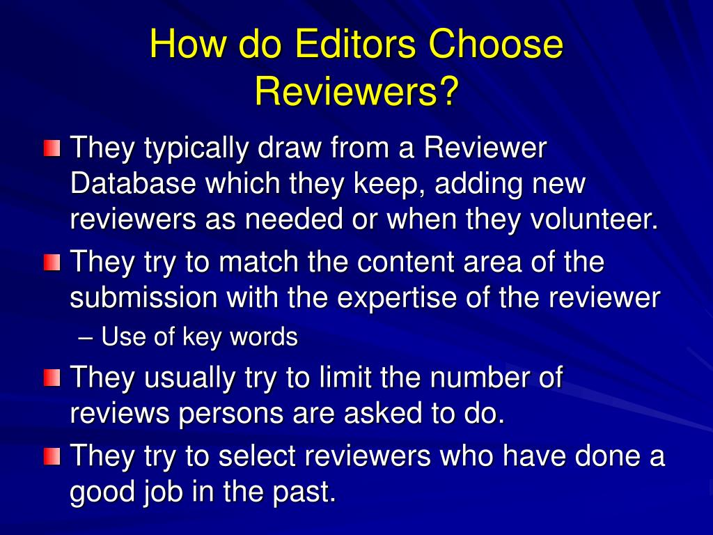 How do Editors Choose Reviewers?