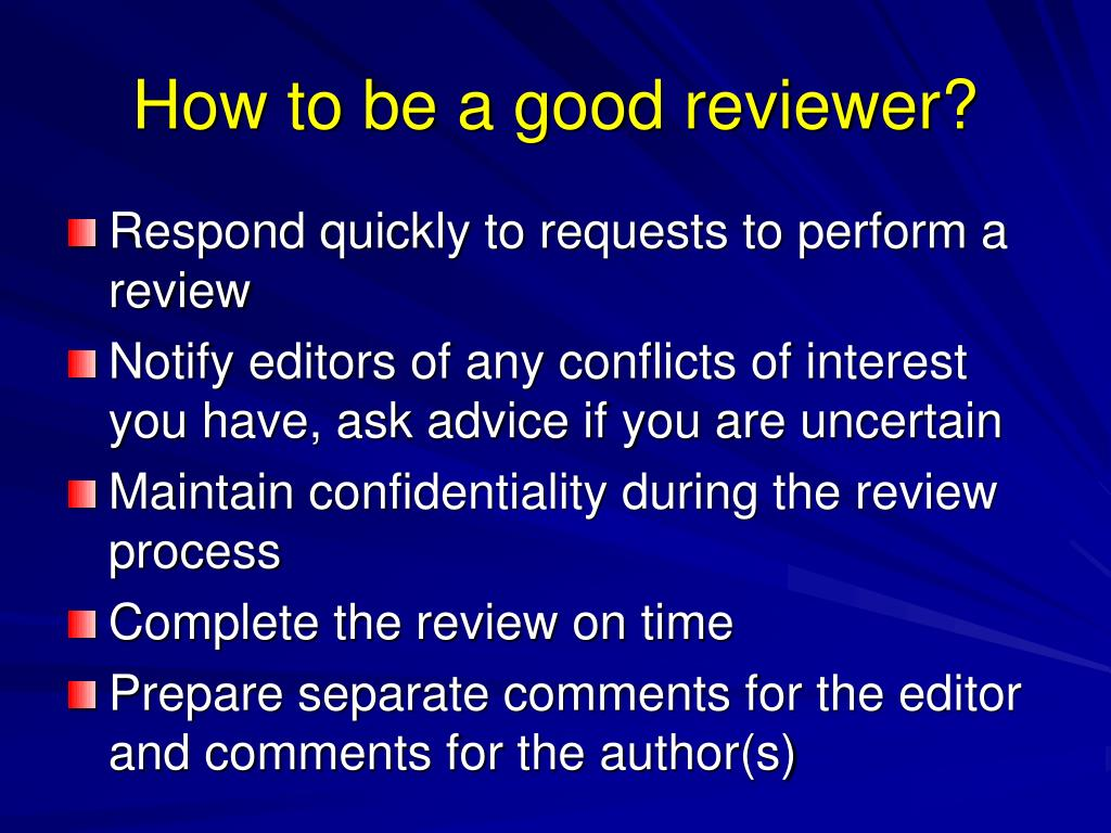How to be a good reviewer?