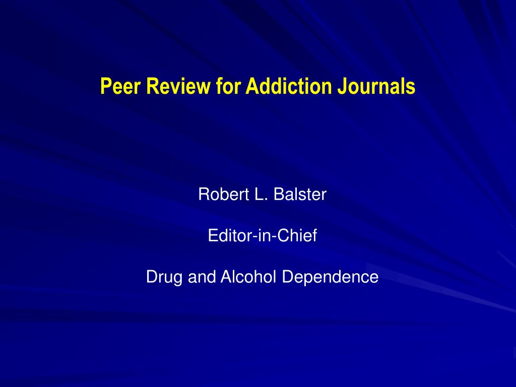 Peer Review for Addiction Journals