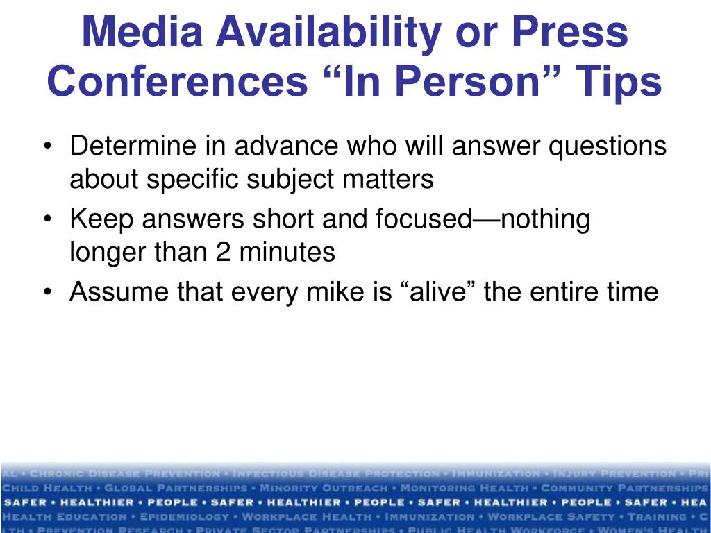 """Media Availability or Press Conferences """"In Person"""" Tips"""