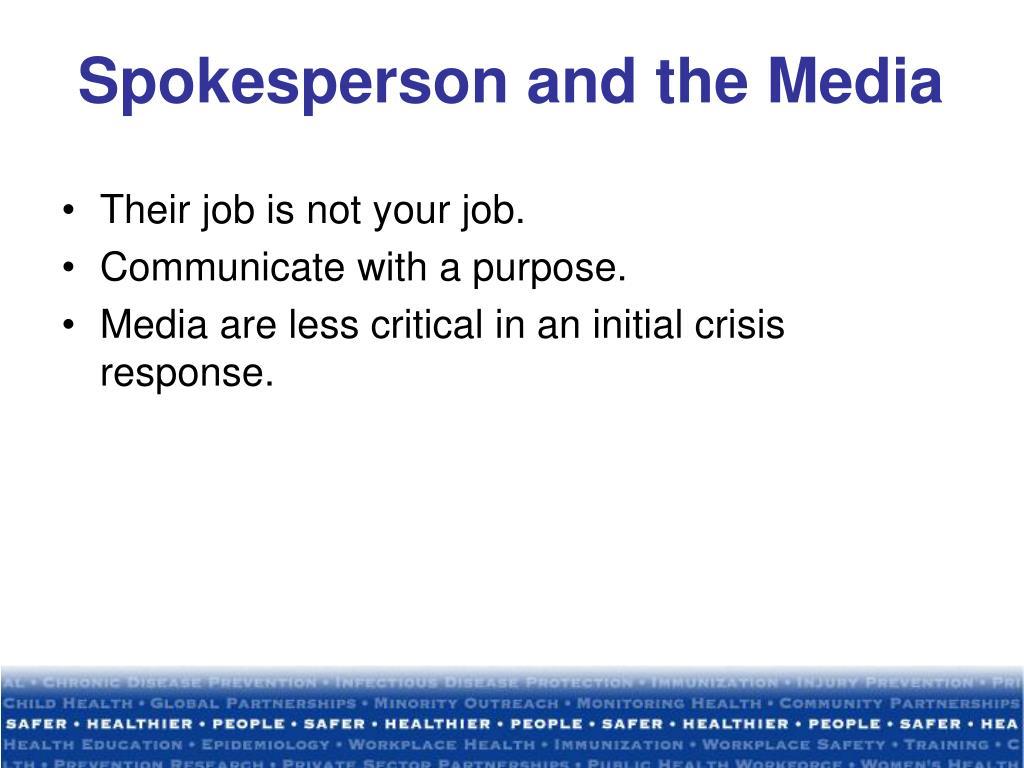 Spokesperson and the Media