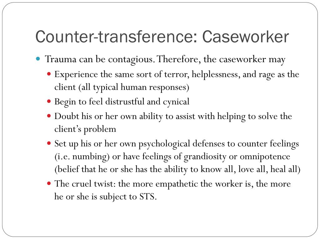 Counter-transference: Caseworker
