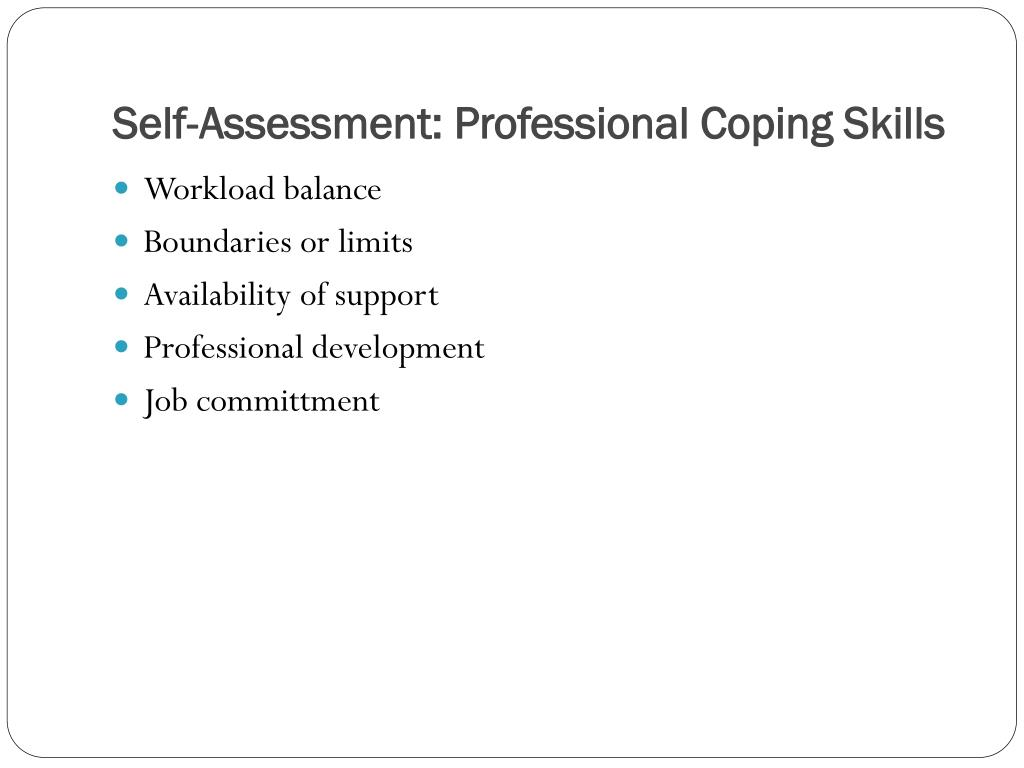 Self-Assessment: Professional Coping Skills