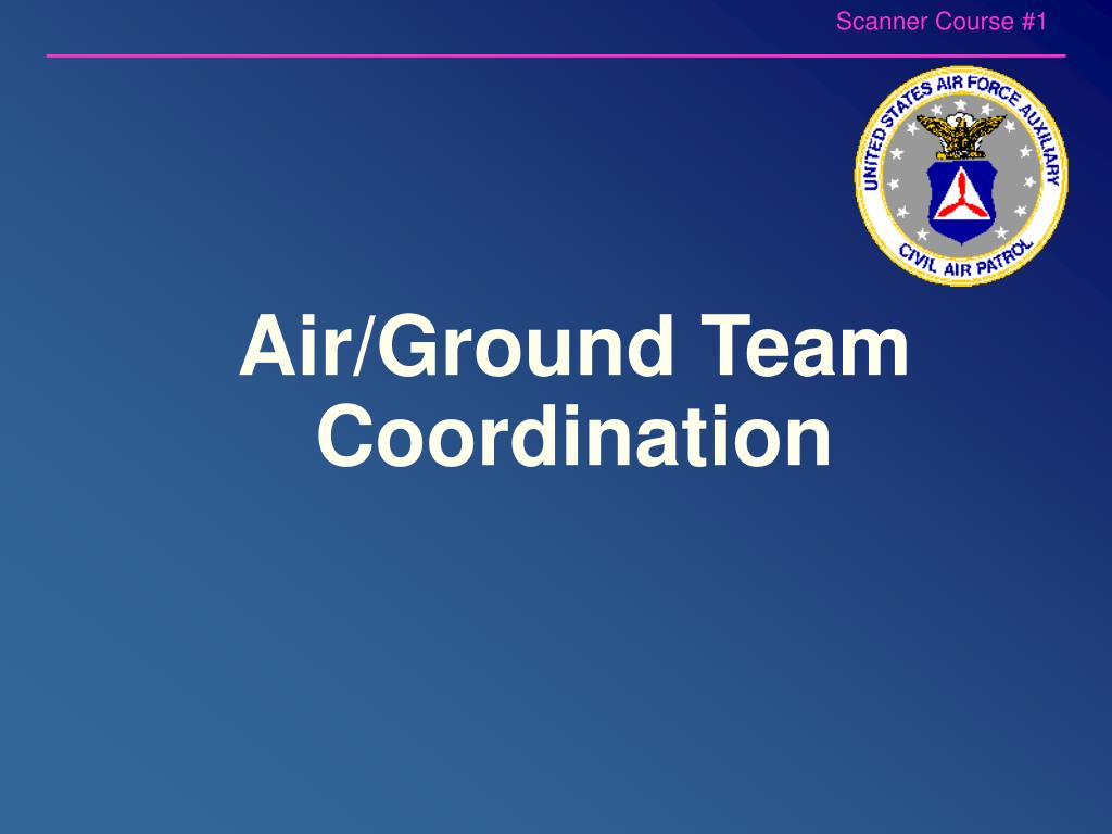 Air/Ground Team Coordination