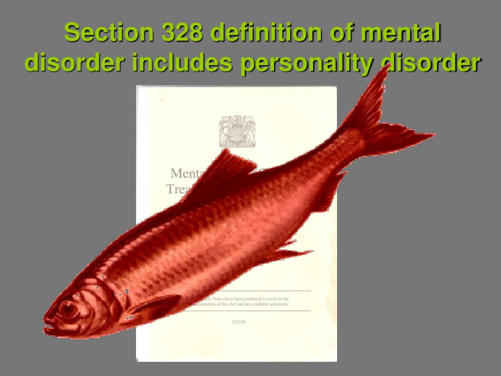 Section 328 definition of mental disorder includes personality disorder