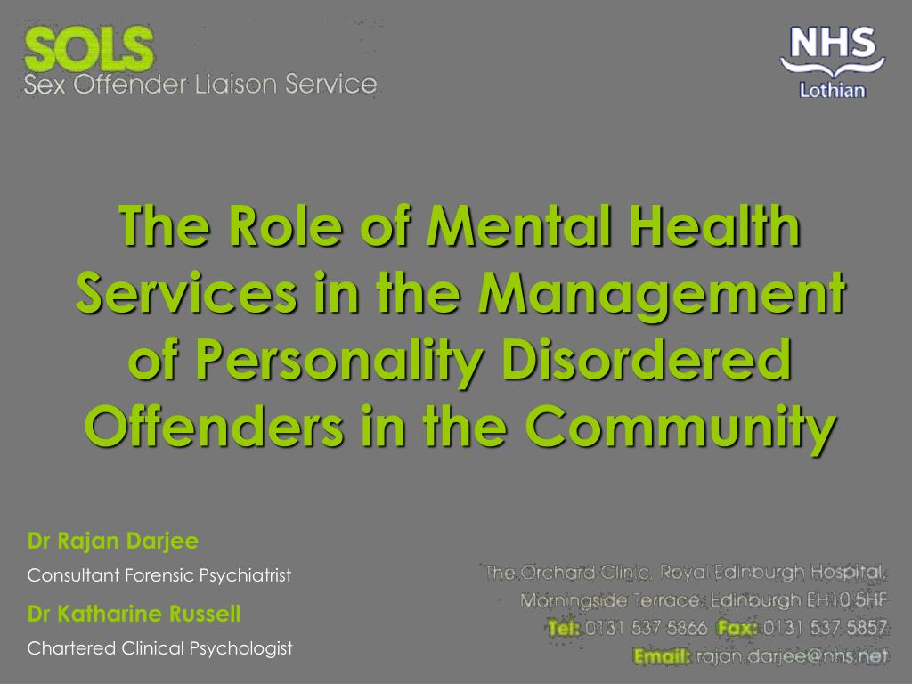 The Role of Mental Health Services in the Management of Personality Disordered Offenders in the Community
