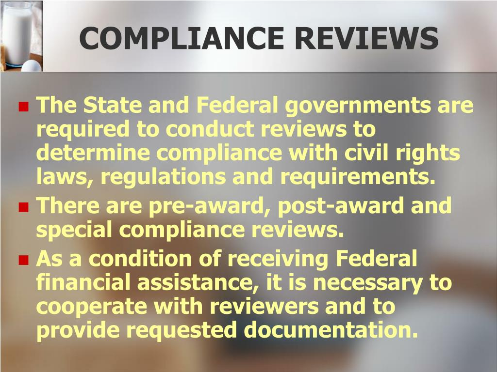 COMPLIANCE REVIEWS